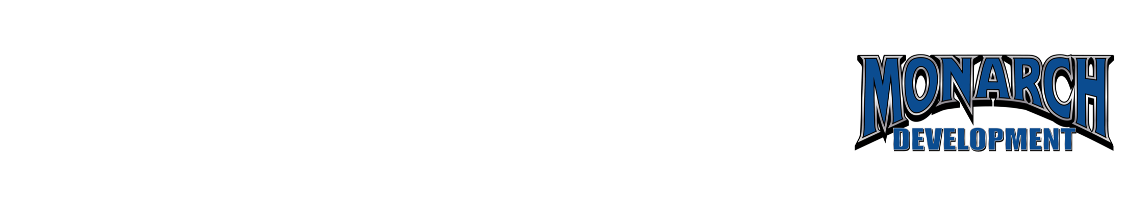 MONARCH DEVELOPMENT